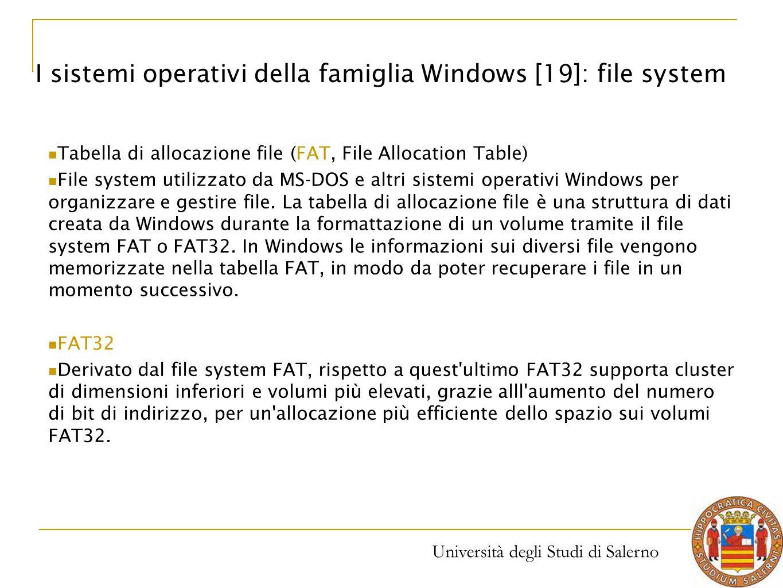I sistemi operativi della famiglia Windows [19]: file system